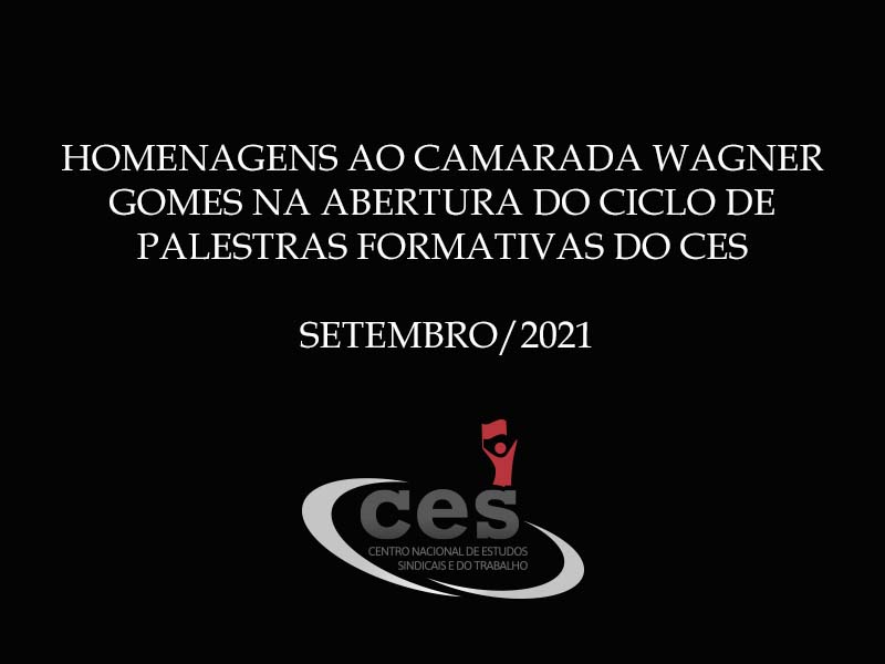 Homenagens ao Wagner Gomes na abertura do Ciclo de Palestras do CES